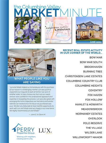 Click to view PDF version of the June Columbine Valley Market Minute
